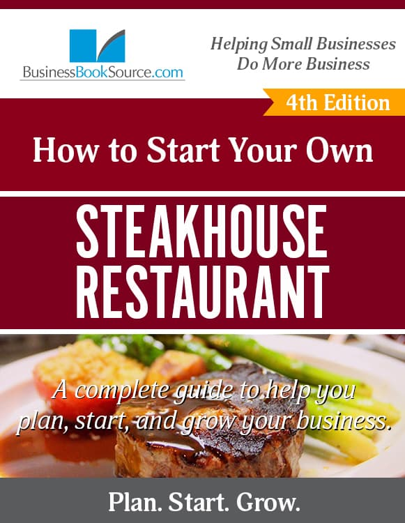 Start Your Own Steakhouse Restaurant!