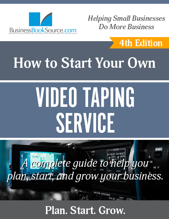 Start Your Own Video Taping Business!