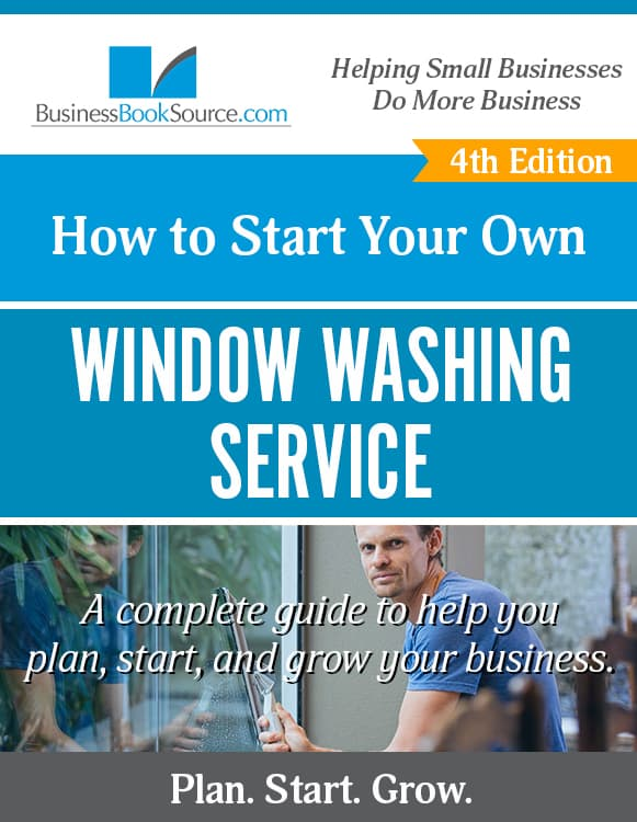 Start Your Own Window Cleaning Business Today!