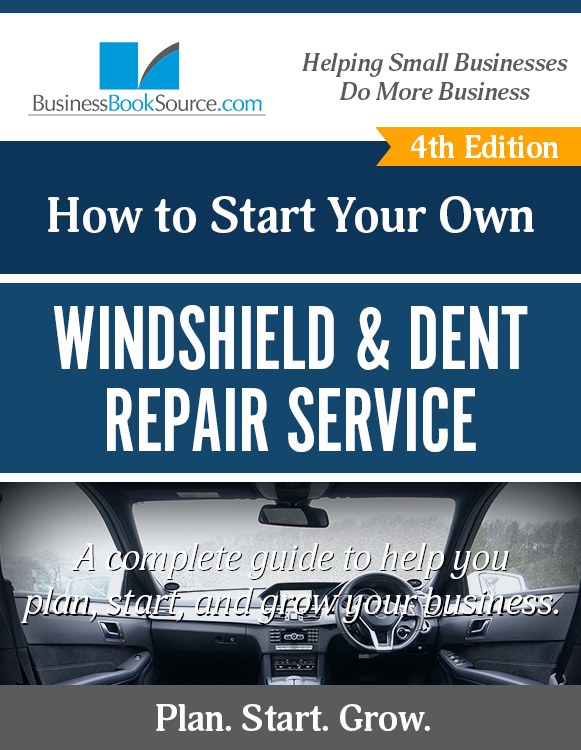 Start Your Own Windshield & Dent Repair Service!