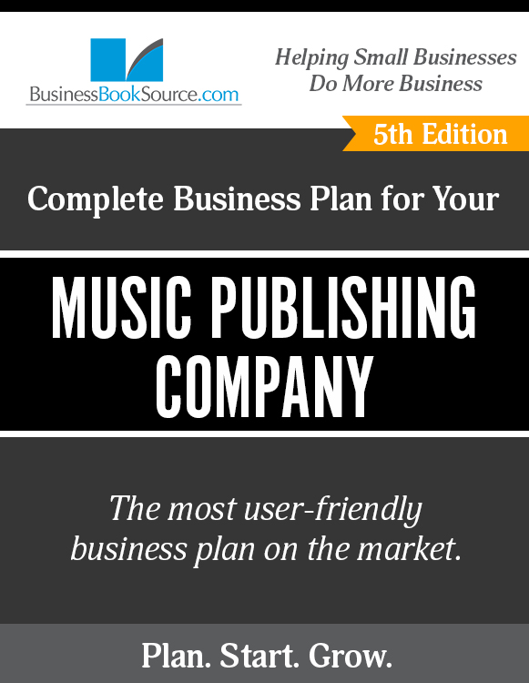 The Business Plan for Your Music Publishing Company