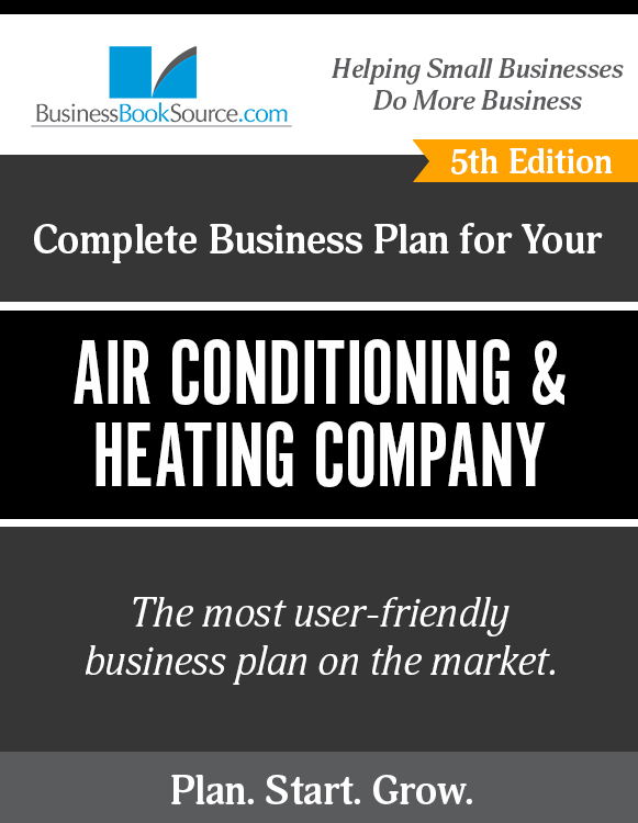 The Business Plan for Your Air Conditioning and Heating Company