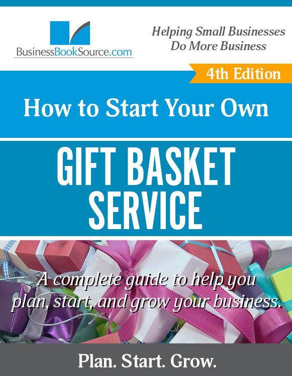 Start Your Own Gift Basket Business