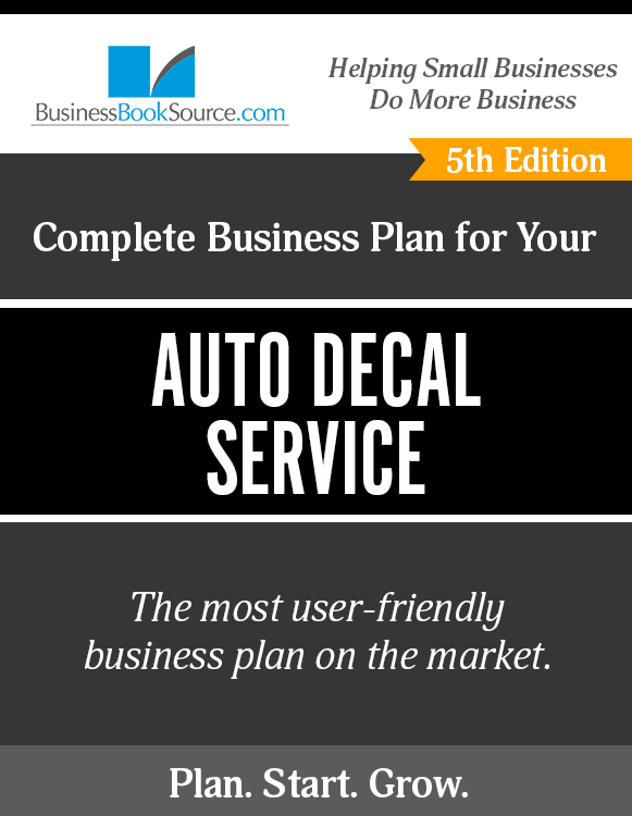 The Business Plan for Your Auto Decal Service