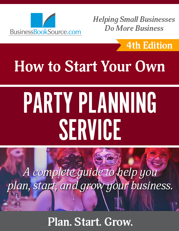 Start Your Own Party Planning Business