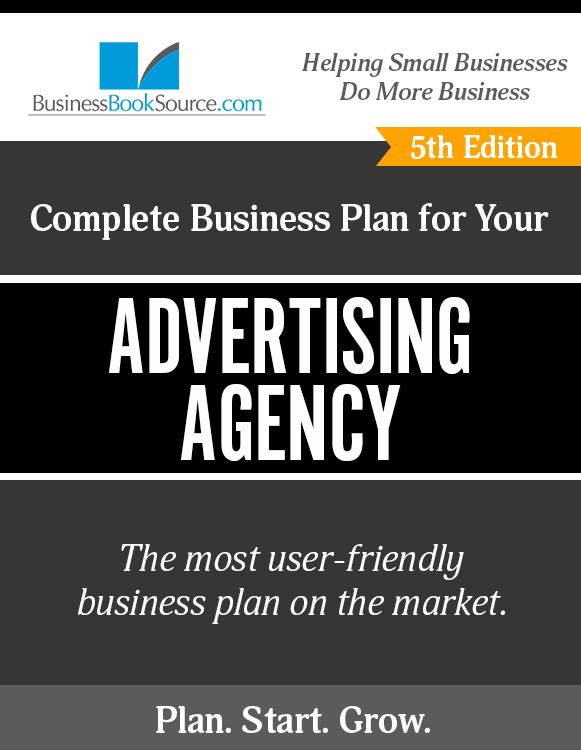 The Business Plan for Your Advertising Agency