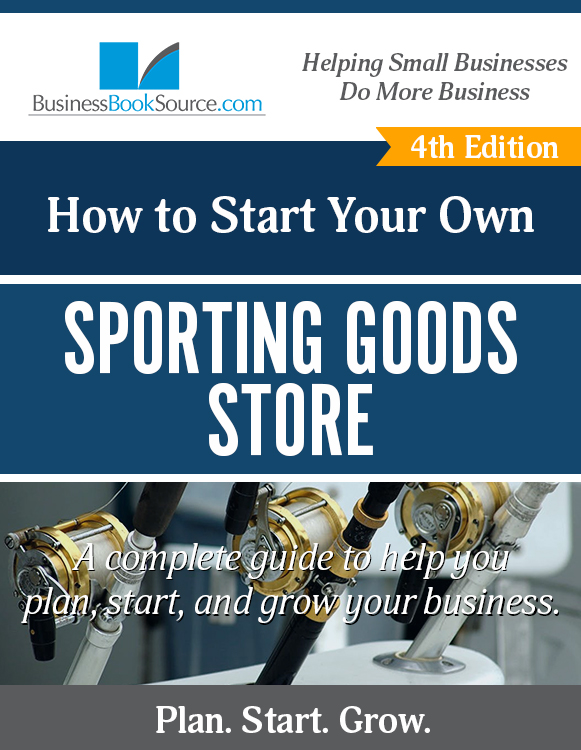 Start Your Own Sporting Goods Store