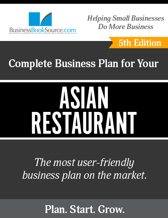 The Business Plan for Your Asian Restaurant