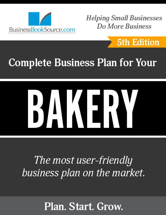 The Business Plan for Your Bakery