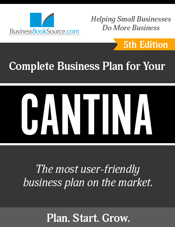 The Business Plan for Your Cantina