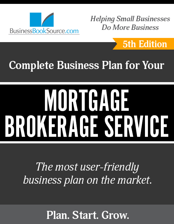 The Business Plan for Your Mortgage Broker Service