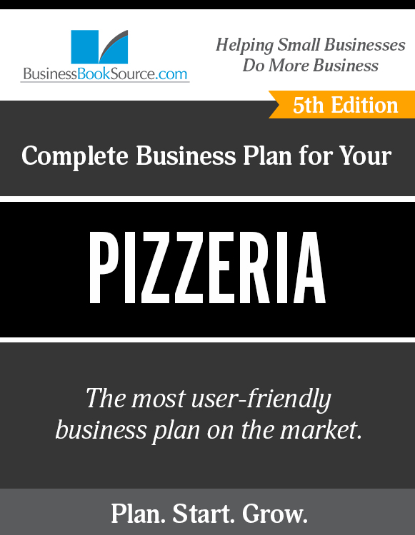 The Business Plan for Your Pizzeria!