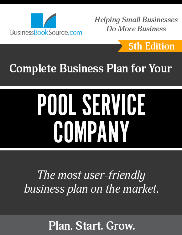 The Business Plan for Your Pool Service Company